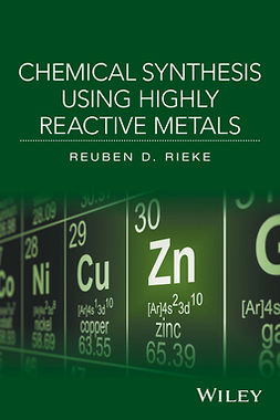 Rieke, Reuben D. - Chemical Synthesis Using Highly Reactive Metals, ebook