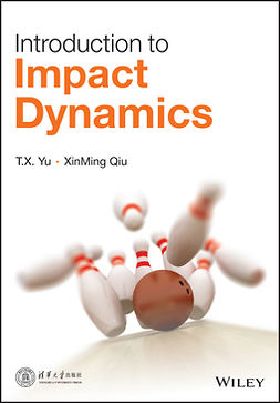 Qiu, Xinming - Introduction to Impact Dynamics, ebook