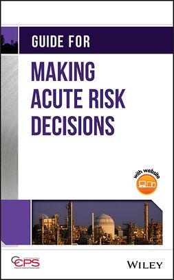 - Guide for Making Acute Risk Decisions, e-kirja