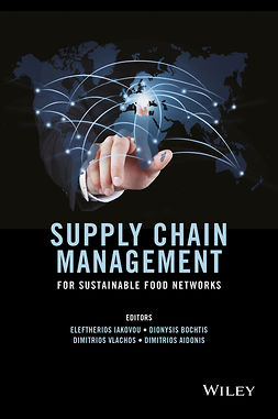 Aidonis, Dimitrios - Supply Chain Management for Sustainable Food Networks, ebook