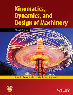 Agrawal, Sunil K. - Kinematics, Dynamics, and Design of Machinery, ebook