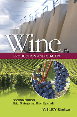 Grainger, Keith - Wine Production and Quality, e-kirja