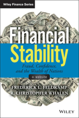Feldkamp, Frederick L. - Financial Stability: Fraud, Confidence and the Wealth of Nations, ebook
