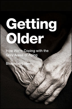 - Getting Older: How We're Coping with the Grey Areas of Aging, e-kirja