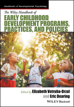 Dearing, Eric - Handbook of Early Childhood Development Programs, Practices, and Policies, ebook