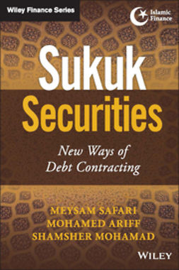 Ariff, Mohamed - Sukuk Securities: New Ways of Debt Contracting, e-bok