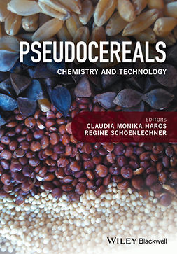 Haros, Claudia Monika - Pseudocereals: Chemistry and Technology, ebook