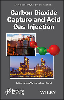 Carroll, John J. - Carbon Dioxide Capture and Acid Gas Injection, ebook