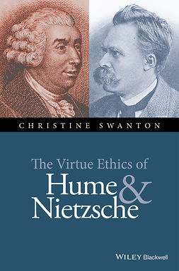 Swanton, Christine - The Virtue Ethics of Hume and Nietzsche, ebook