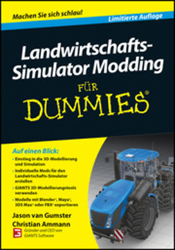 Ammann, Christian - Farming Simulator Modding For Dummies (English), ebook