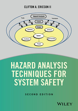 Ericson, Clifton A. - Hazard Analysis Techniques for System Safety, ebook