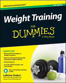 Chabut, LaReine - Weight Training For Dummies, e-bok