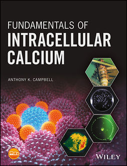 Campbell, Anthony K. - Fundamentals of Intracellular Calcium, ebook