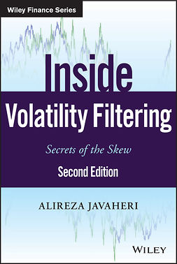 Javaheri, Alireza - Inside Volatility Filtering: Secrets of the Skew, ebook