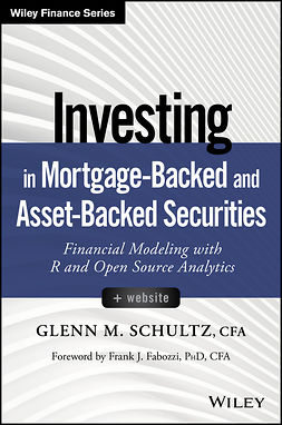 Fabozzi, Frank J. - Investing in Mortgage-Backed and Asset-Backed Securities, + Website: Financial Modeling with R and Open Source Analytics, ebook