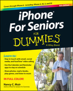 Muir, Nancy C. - iPhone For Seniors For Dummies, ebook