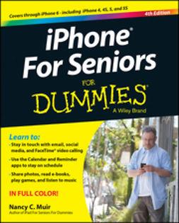 Muir, Nancy C. - iPhone For Seniors For Dummies, e-bok