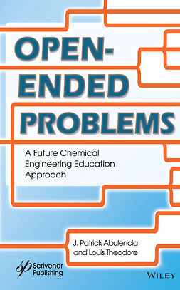 Abulencia, J. Patrick - Open Ended Problems: A Future Chemical Engineering Education Approach, ebook