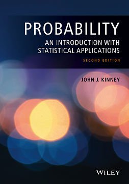 Kinney, John J. - Probability: An Introduction with Statistical Applications, e-kirja