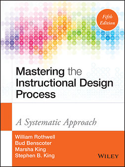 Benscoter, Bud - Mastering the Instructional Design Process: A Systematic Approach, e-kirja