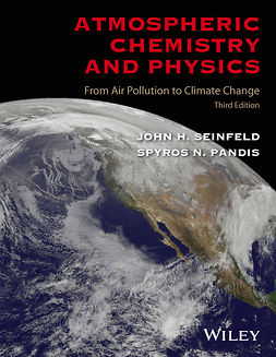 Pandis, Spyros N. - Atmospheric Chemistry and Physics: From Air Pollution to Climate Change, ebook