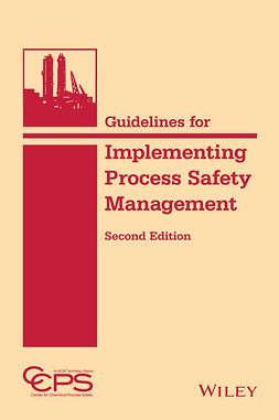 - Guidelines for Implementing Process Safety Management, e-kirja