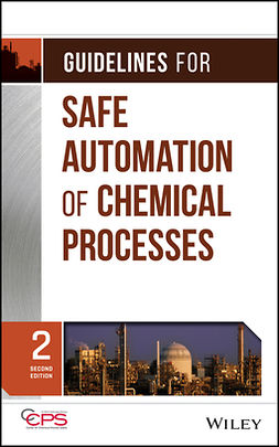 - Guidelines for Safe Automation of Chemical Processes, ebook