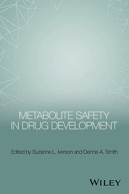 Iverson, Suzanne L. - Metabolite Safety in Drug Development, ebook