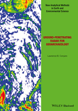 Conyers, Lawrence B. - Ground-penetrating Radar for Geoarchaeology, ebook
