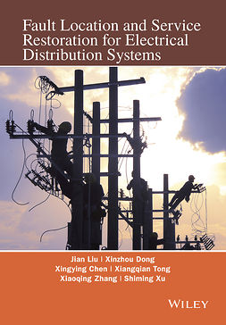 Chen, Xingying - Fault Location and Service Restoration for Electrical Distribution Systems, ebook