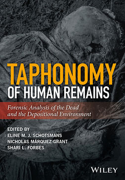 Forbes, Shari L. - Taphonomy of Human Remains: Forensic Analysis of the Dead and the Depositional Environment, e-kirja