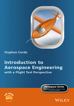 Corda, Stephen - Introduction to Aerospace Engineering with a Flight Test Perspective, ebook