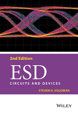 Voldman, Steven H. - ESD: Circuits and Devices, e-bok