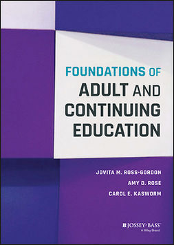 Kasworm, Carol E. - Foundations of Adult and Continuing Education, e-bok