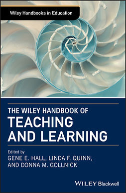 Gollnick, Donna M. - The Wiley Handbook of Teaching and Learning, e-kirja