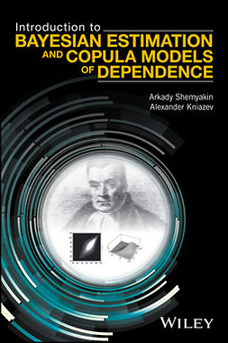 Kniazev, Alexander - Introduction to Bayesian Estimation and Copula Models of Dependence, ebook