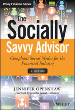 Fross, Stuart - The Socially Savvy Advisor: Compliant Social Media for the Financial Industry, ebook
