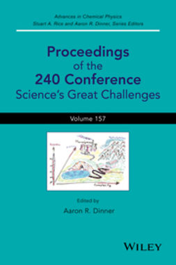 Dinner, Aaron R. - Advances in Chemical Physics, Proceedings of the 240 Conference: Science's Great Challenges, ebook