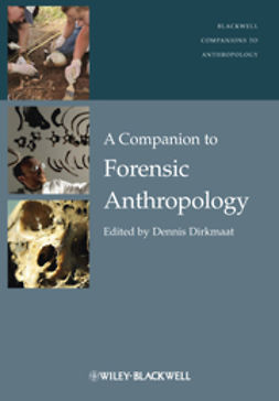 Dirkmaat, Dennis - A Companion to Forensic Anthropology, ebook