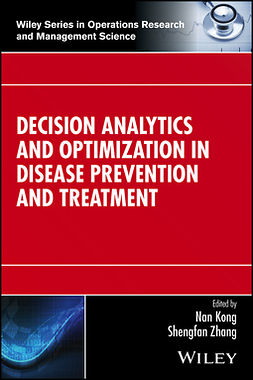 Kong, Nan - Decision Analytics and Optimization in Disease Prevention and Treatment, e-bok