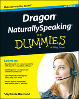 Diamond, Stephanie - Dragon NaturallySpeaking For Dummies, e-bok