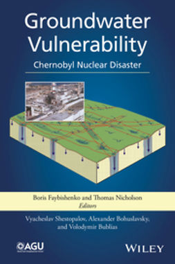 Bohuslavsky, Alexander - Groundwater Vulnerability: Chernobyl Nuclear Disaster, ebook