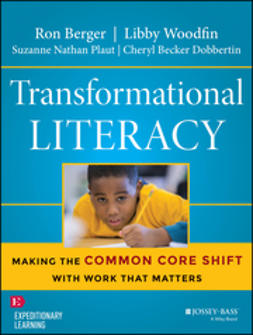 Berger, Ron - Transformational Literacy: Making the Common Core Shift with Work That Matters, e-bok