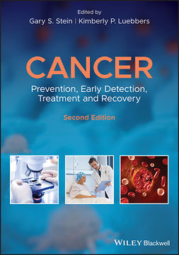 Luebbers, Kimberly P. - Cancer: Prevention, Early Detection, Treatment and Recovery, ebook