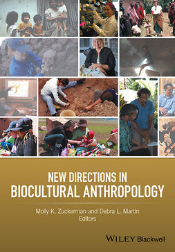 Martin, Debra L. - New Directions in Biocultural Anthropology, e-bok