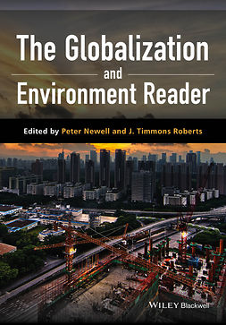 Newell, Peter - The Globalization and Environment Reader, ebook