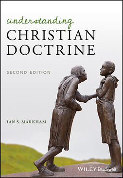 Markham, Ian S. - Understanding Christian Doctrine, ebook