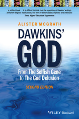 McGrath, Alister E. - Dawkins' God: From The Selfish Gene to The God Delusion, e-bok