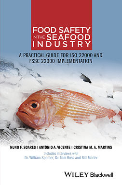 Martins, Cristina M. A. - Food Safety in the Seafood Industry: A Practical Guide for ISO 22000 and FSSC 22000 Implementation, ebook
