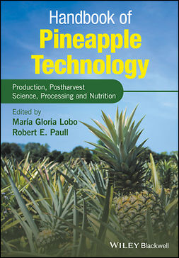 Lobo, Maria Gloria - Handbook of Pineapple Technology: Production, Postharvest Science, Processing and Nutrition, ebook